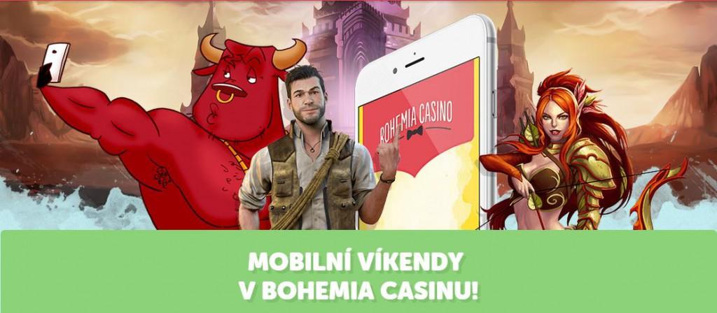 Bohemia casino mobilní vikendy
